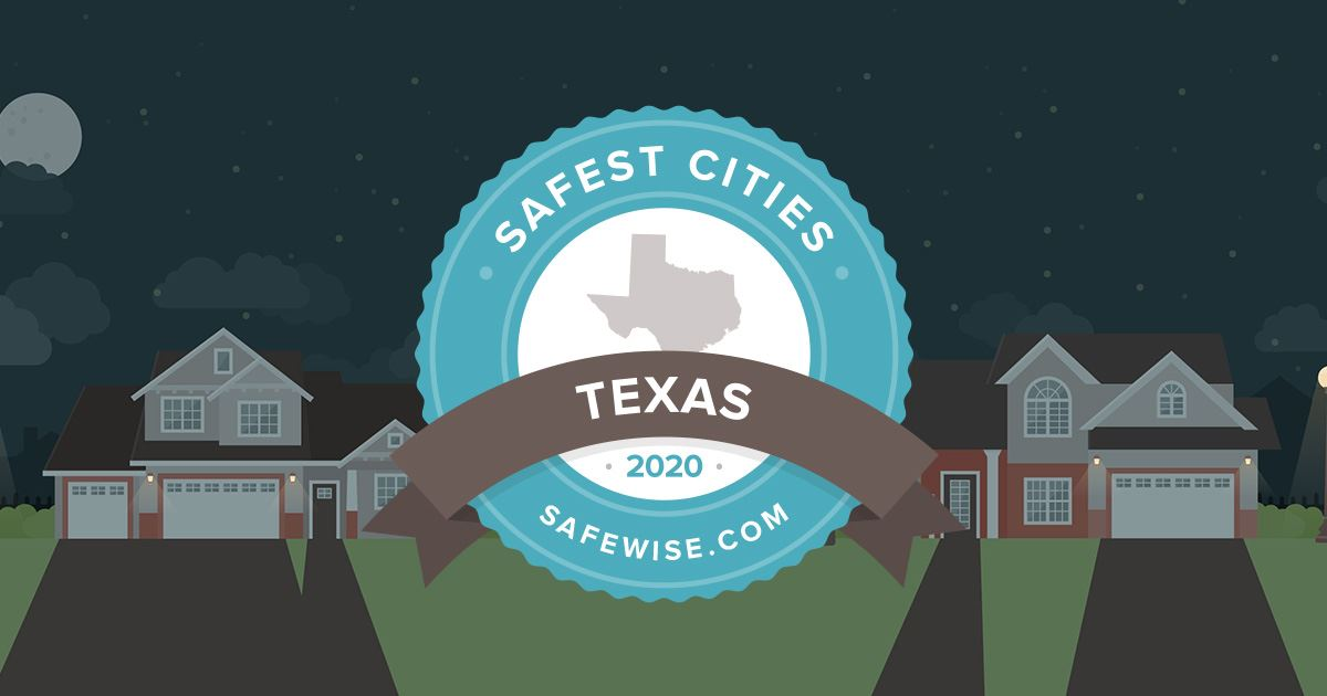 2020 safest cities Texas Safewise